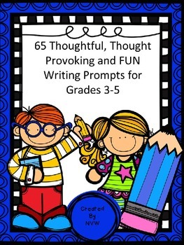 Grade 3 - 5 Writing Prompts