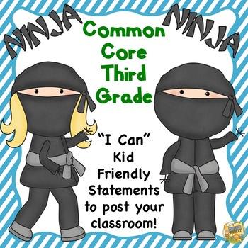 "Grade 3 Common Core "" I Can"" Statements - Ninja Themed! Bo"
