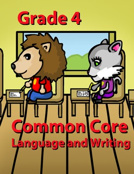 Grade 4 Common Core Language and Writing Practice Value Bundle