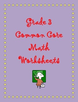 Grade 3 Common Core:  Number and Operations/Fractions 3.NF