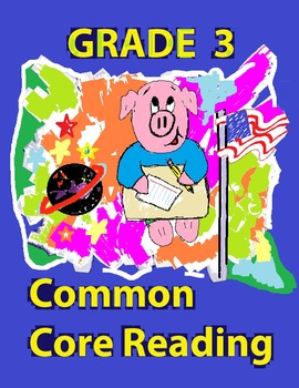 Grade 3 Common Core Reading: The Camel and the Jackal: A H