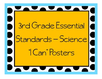 """Grade 3 Essential Standards """"I Can"""" Posters - Science"""