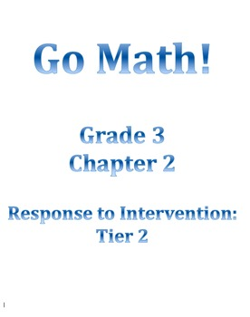 Grade 3 GO MATH Tier 2 RtI Ch. 2 Lessons WORKSHOP MODEL an
