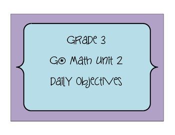 Grade 3 Go Math Unit 2 Objectives