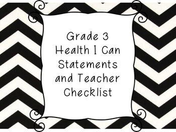 Grade 3 Health I Can Statement Posters and Checklist