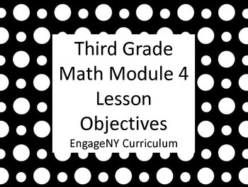 Grade 3 Learning Targets EngageNy Math Module 4