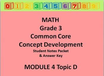 Grade 3 Math Common Core CCSS Student Lesson Pack Module 4