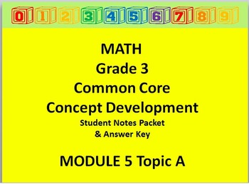 Grade 3 Math Common Core CCSS Student Lesson Pack Module 5