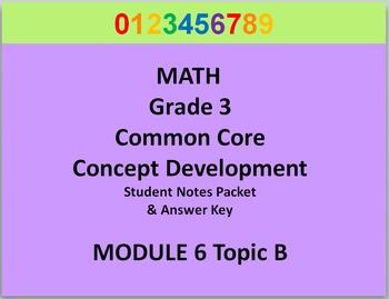 Grade 3 Math Common Core CCSS Student Lesson Pack Module 6