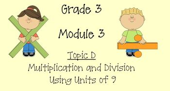 Grade 3 Math Module 3 Topic D
