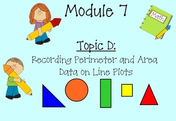 Grade 3 Math Module 7 Topic D