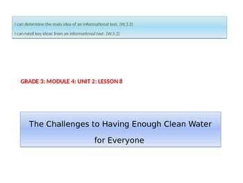 Grade 3  Module 4  Lesson 8  Challenge of Clean Water