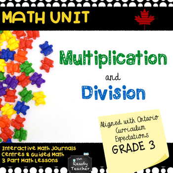 Grade 3 Multiplication and Division Unit Based On Ontario