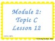 Grade 3 NYS Math Module 2: Lesson 12 Power Point