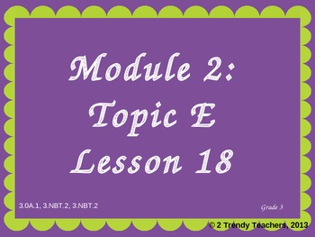 Grade 3 NYS Math Module 2: Lesson 18 Power Point