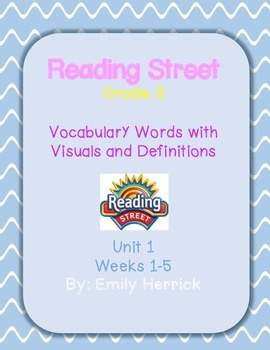 Grade 3 Reading Street Vocabulary Words with Visuals, Unit