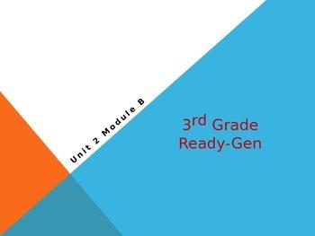 Grade 3 Ready Gen Power point lessons 1 Unit 2 module B