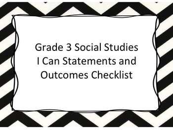 Grade 3 Social Studies I Can Statements and Teacher Checkl