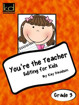 You're the Teacher: Editing for Kids in Grade 3
