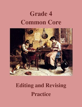 Grade 4 Common Core Language: Editing & Revising Practice Bundle
