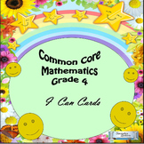"Grade 4 Common Core Mathematics ""I Can"" Statements"