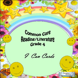 "Grade 4 Common Core Reading/Literature ""I Can"" Statements"