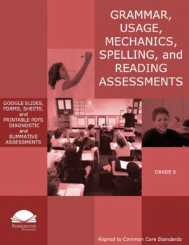 Grade 6 Diagnostic Grammar, Usage, Mechanics, and Spelling
