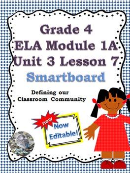 Grade 4 ELA Module 1A Unit 3 Lesson 7 Lesson for smartboar