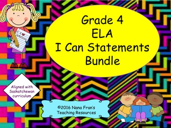Grade 4 English Language Arts I Can Statements Bundle