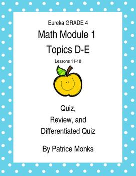 Grade 4 Eureka Math Module 1 Lessons 11-18 QUIZ, REVIEW, a