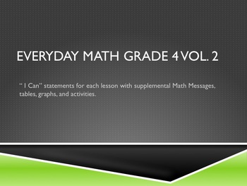 "Grade 4 Everyday Math ""I Can"" Statements Vol 2"