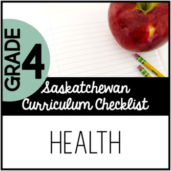Grade 4 Health - Saskatchewan Curriculum Checklists
