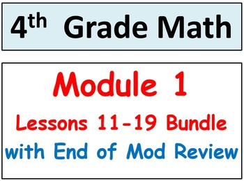 Grade 4 Math Module 1, Lessons 11-19 Bundle! Smart Bd-Stud