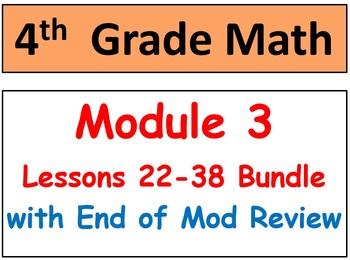 Grade 4 Math Module 3 Bundle! Lessons 22-38 Smart Bd & Stu