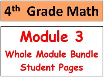 Grade 4 Math Module 3 Entire Module Bundle: Enhanced Stude