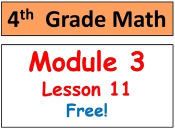 Grade 4, Math Module 3, Lesson 11 (SMART Board & Student P