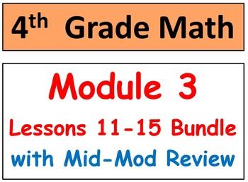 Grade 4 Math Module 3 Lessons 11-15 Smart Bd-Stud Pgs-HOT