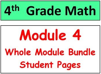 Grade 4 Math Module 4 ENTIRE Bundle-student pgs-HOT q's-Mi