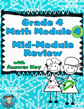 Grade 4 Math Module 4 Mid-Module Review for Students