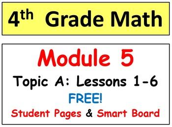 FREE Grade 4 Math Module 5 Lessons 1-5 Bundle! Smart Board