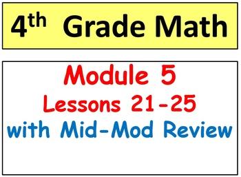 Grade 4 Math Module 5, Lessons 21-25 & Mid-Mod Bundle! Sma