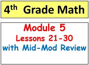 Grade 4 Math Module 5, Lessons 21-30 & Mid-Mod Bundle! Sma