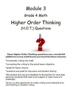 Grade 4, Module 3 ENTIRE module-Higher Order Thinking (HOT