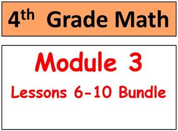 Grade 4, Module 3, Lessons 6-10 Smart Bd-Stud Pgs-HOT Q's Bundle!
