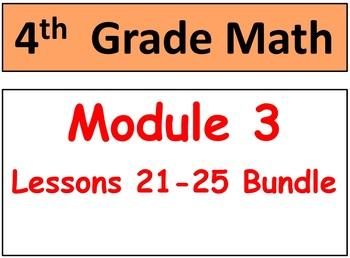 Grade 4 Module 3 lessons 21-25 Bundle! Smart Board, Stud P
