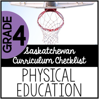 Grade 4 Physical Education - Saskatchewan Curriculum Checklists