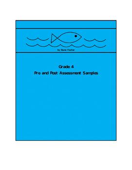 Grade 4 Pre and Post Assessment Sampler
