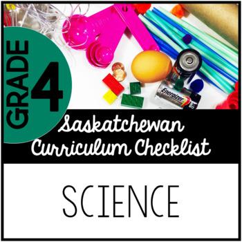 Grade 4 Science - Saskatchewan Curriculum Checklist
