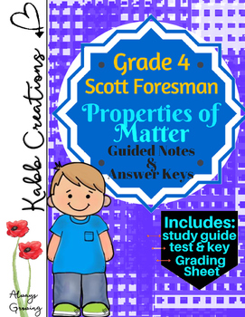 Properties of Matter Guided Notes and More! Grade 4 Scott