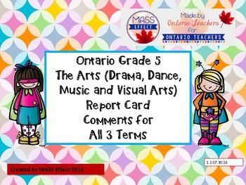 Grade 5 Arts (All 4 Arts) Report Card Comments, ALL TERMS!